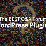 10 Best Question & Answer Forum Plugins for WordPress