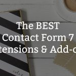 Best Contact Form 7 Extensions & Add-ons for WordPress