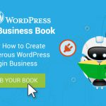 The Complete (and free) WordPress Plugin Business Book, By Freemius