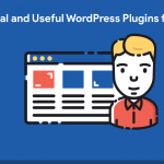 8 Best Essential and Useful WordPress Plugins for Beginners [2019 Edition]