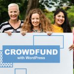 CrowdFund Your Projects With WordPress